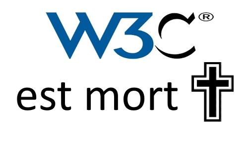 w3c est mort